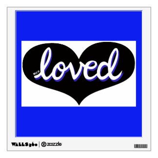 Much loved - Wall Decal