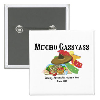 Mucho Gassyass Mexican Food 2 Inch Square Button