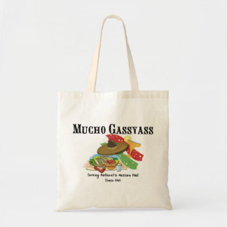Mucho Gassyass Mexican Food Budget Tote Bag