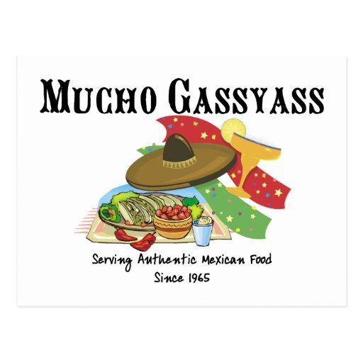 Mucho Gassyass Mexican Food Post Cards
