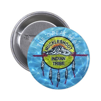 Muckleshoot Indian Tribe 2 Inch Round Button