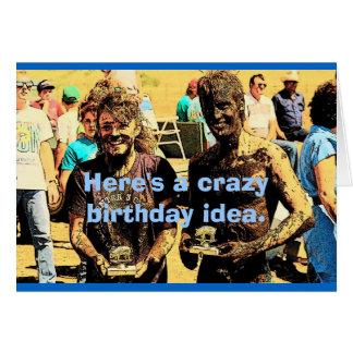 Mud Birthday Card