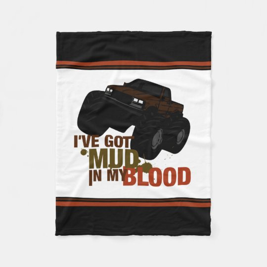 Mud in my Blood Fleece Blanket
