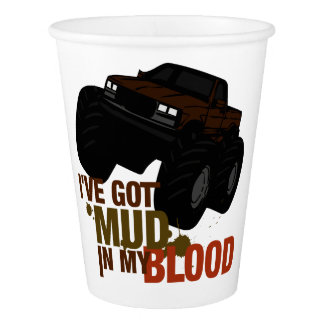 Mud in my Blood Paper Cup