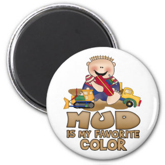 Mud is My Favorite Color 2 Inch Round Magnet