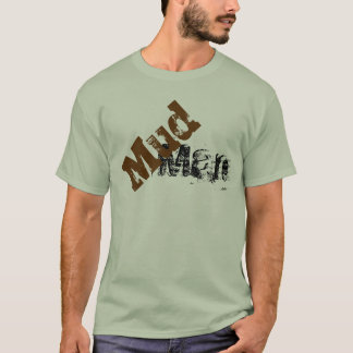 Mud Man Oilman Potters T-Shirt