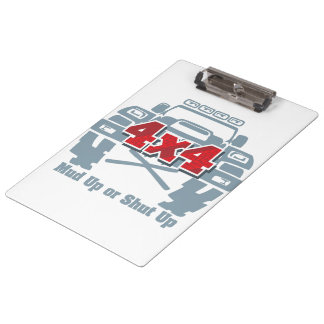 Mud Up or Shut Up 4x4 Off Road Clipboard