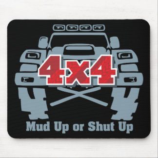 Mud Up or Shut Up 4x4 Off Road Mouse Pad