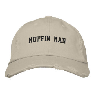 muffin man embroidered hat