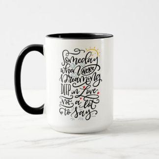 Mug 1 of 2, Someday...