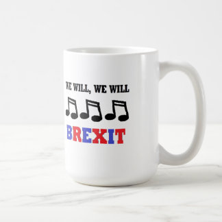 Mug Britain We Will We Will Brexit