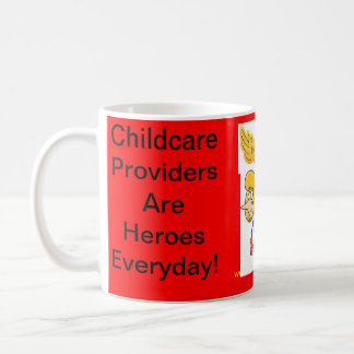 Mug. Childcare Providers Are Heroes Everyday Classic White Coffee Mug