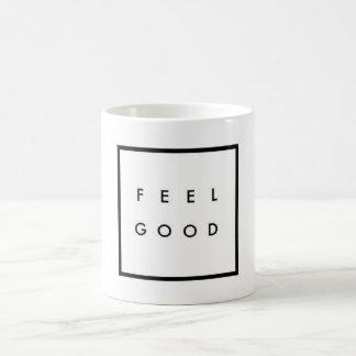 MUG - Feel good