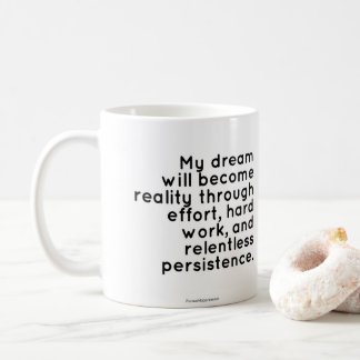 Mug for Dreamers: Inspirational Quote