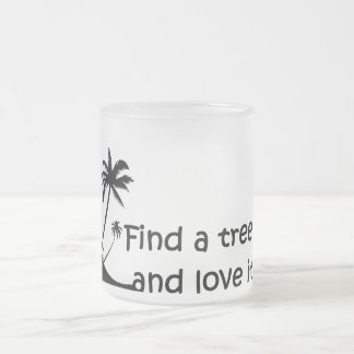 Mug Frosted Find has tree…