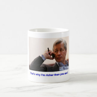 Mug - Jamie Dimon - Richer than you are
