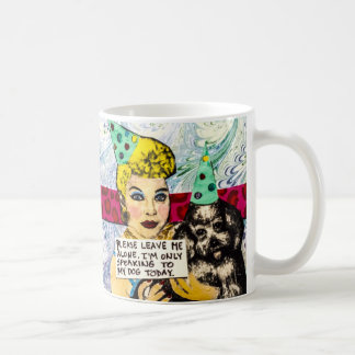 Mug-Leave me alone. Coffee Mug