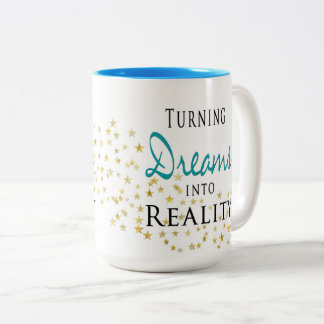 MUG - SALES - TURNING DREAMS INTO REALITY