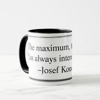 Mug The maximum that is what has always Koudelka