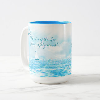 Mug - The voice of the sea speaks softly to me