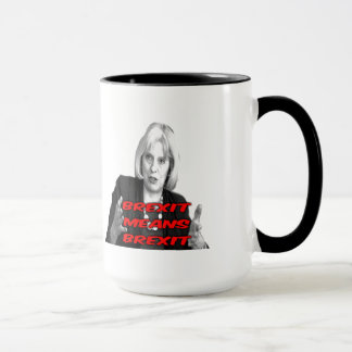Mug Theresa May Brexit Means Brexit