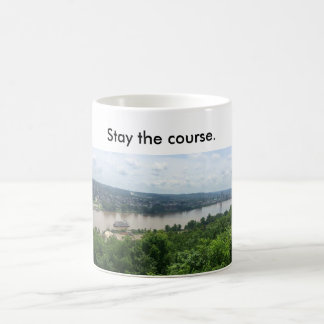 Mug w/ riverboat on Ohio R.--Stay the course.