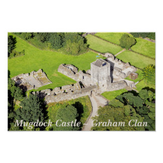 Mugdock Castle – Graham Clan Poster