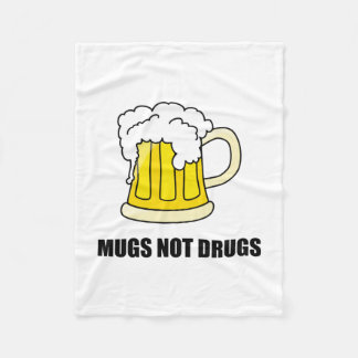 Mugs Not Drugs Fleece Blanket