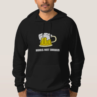 Mugs Not Drugs Hoodie