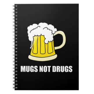 Mugs Not Drugs Notebooks