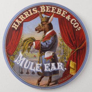 Mule Ear Tobacco Label 6 Inch Round Button