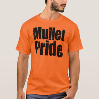 Mullets Rule T-Shirt