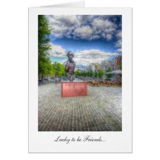 Mulltatuli Statue, Amsterdam - Lucky to be Friends Greeting Card
