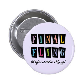 Multicolors Fling Before the Ring T-shirts Pinback Button