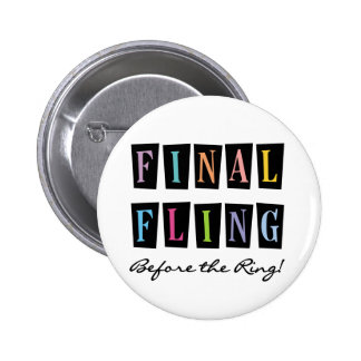 Multicolors Fling Before the Ring T-shirts Pins