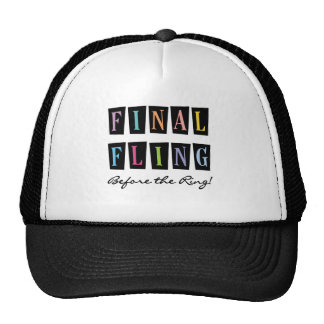 Multicolors Fling Before the Ring T-shirts Trucker Hat
