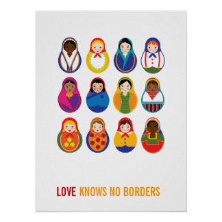 Multicultural Nesting Dolls Love Knows No Borders Poster