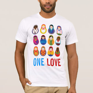 Multicultural Nesting Dolls One Love World Peace T-Shirt