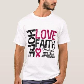 Multiple Myeloma Hope Love Faith T-Shirt