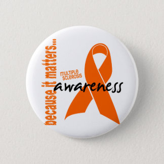 Multiple Sclerosis Awareness 2 Inch Round Button