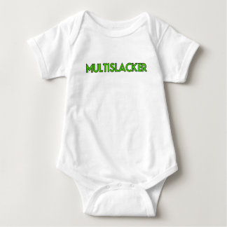 Multislacker Person Who Gets A Lot of Nothing Done Baby Bodysuit