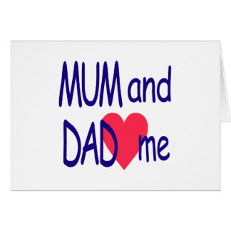 Mum and dad me, mom card