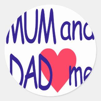 Mum and dad me, mom classic round sticker