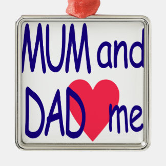 Mum and dad me, mom metal ornament