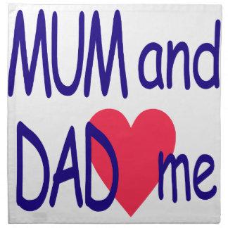 Mum and dad me, mom napkin