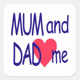 Mum and dad me, mom square sticker