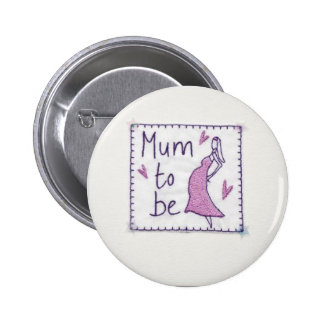 Mum to Be Bade 2 Inch Round Button