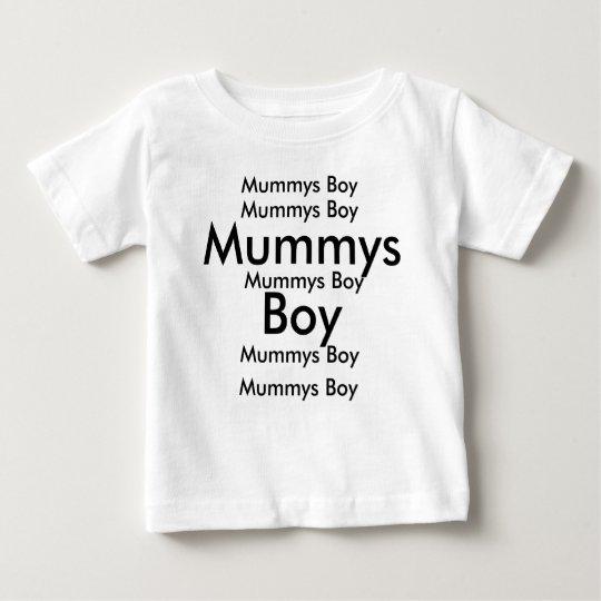 Mummys Boy, Mummys Boy, Mummys Boy, Mummys Boy,... Baby T-Shirt