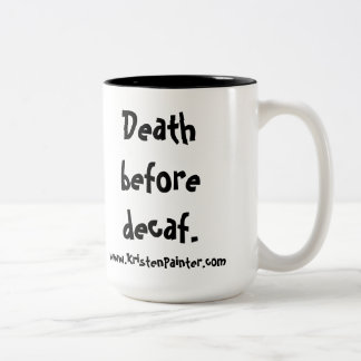 Mummy's Diner mug - Death before decaf