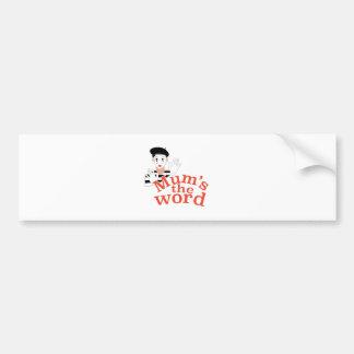 Mums the Word Bumper Sticker